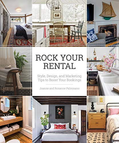 Rock Your Rental: Style, Design, and Marketing Tips to...