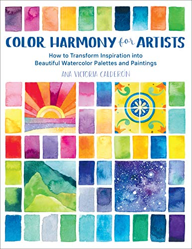 Color Harmony for Artists: How to Transform Inspiration...