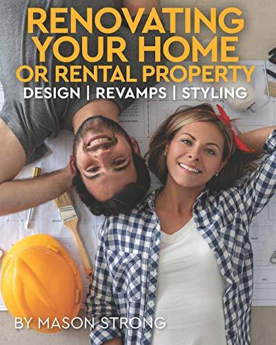 RENOVATING YOUR HOME OR RENTAL PROPERTY: DESIGN |...