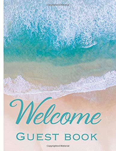 Welcome Guest Book: Vacation Home Beach Design Guest...